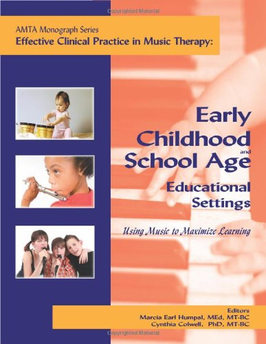 9781884914164: Early Childhood and School Age Educational Settings Using Music to Maximize Learning