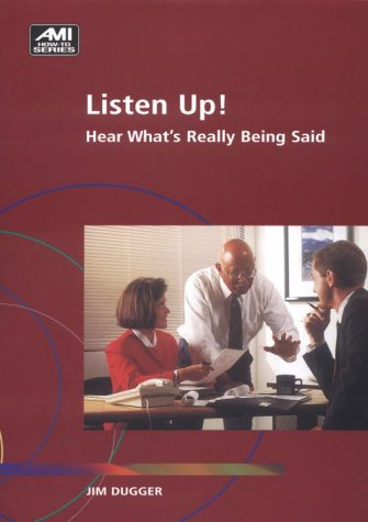 9781884926402: Listen Up: Hear What's Really Being Said (Ami How-To)