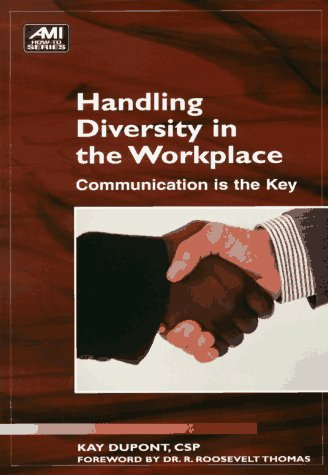 9781884926723: Handling Diversity in the Workplace: Communication Is the Key (Ami How-To Series)