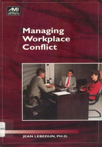 9781884926938: Managing Workplace Conflict