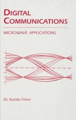 9781884932007: Digital Communications: Microwave Applications