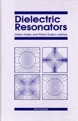 Dielectric Resonators: Kajfez, D &