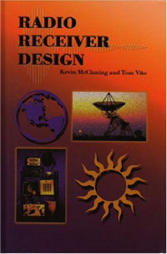 Radio Receiver Design: Kevin McClaning and