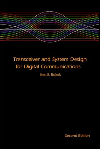 9781884932144: Transceiver and System Design for Digital Communications, 2nd edition