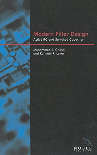 Modern Filter Design: Active Rc and Switched: Ghausi, Mohammed Shuaib/