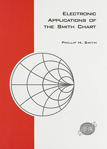 9781884932397: Electronic Applications of the Smith Chart (Electromagnetics and Radar)