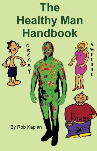 The Healthy Man Handbook (1884939228) by Rob Kaplan