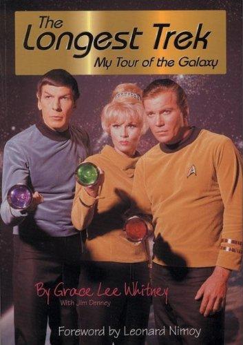 The Longest Trek: My Tour of the: Whitney, Grace Lee,