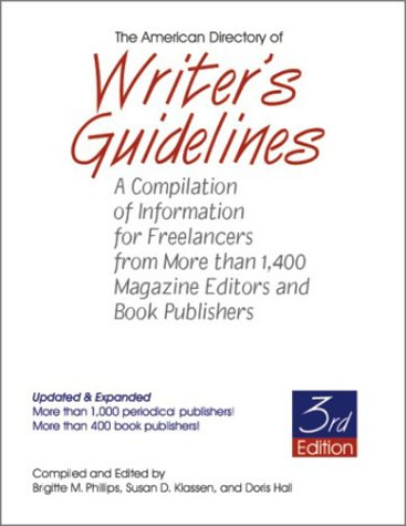 9781884956195: The American Directory of Writer's Guidelines: A Compilation of Information for Freelancers from More Than 1,400 Magazine Editors and Book Publishers