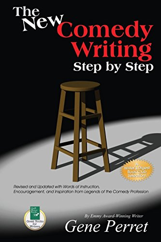 9781884956669: The New Comedy Writing Step by Step: Revised and Updated with Words of Instruction, Encouragement, and Inspiration from Legends of the Comedy Profession