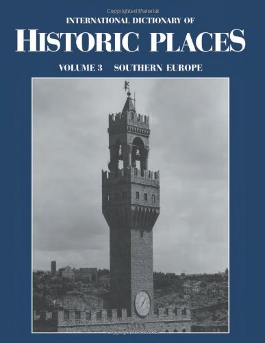 9781884964022: 3: Southern Europe: International Dictionary of Historic Places