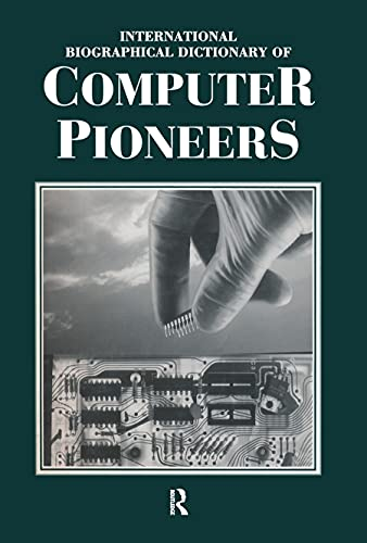 International Biographical Dictionary of Computer Pioneers: Lee, John A.N.