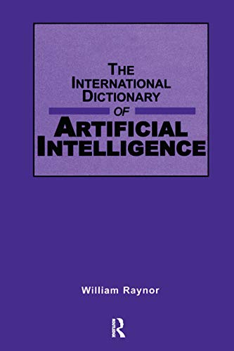 9781884964688: International Dictionary of Artificial Intelligence (Glenlake Business Reference Books)