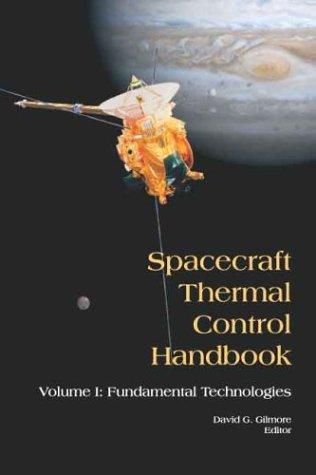 9781884989117: Spacecraft Thermal Control Handbook: Fundamental Technologies: 1