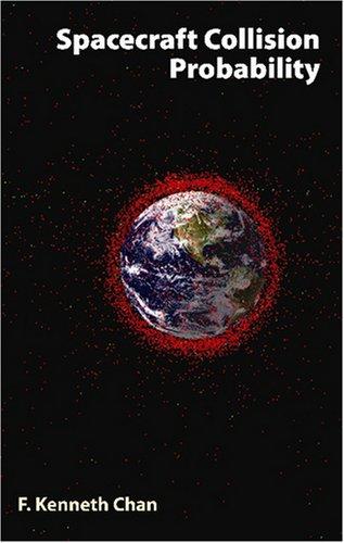 9781884989186: Spacecraft Collision Probability