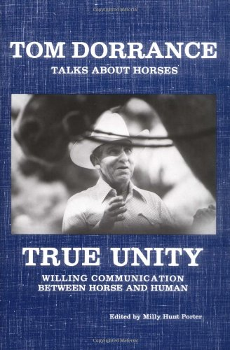 9781884995095: True Unity: Willing Communication Between Horse and Human