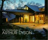 9781884995118: The Architecture of Arthur Dyson