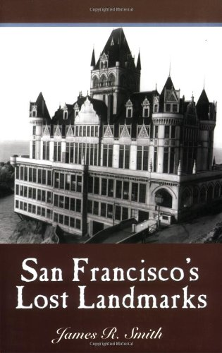 9781884995446: San Francisco's Lost Landmarks