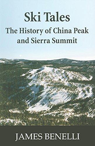 9781884995668: Ski Tales: The History of China Peak and Sierra Summit