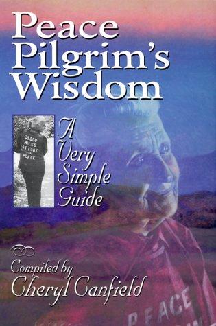 9781884997112: Peace Pilgrim's Wisdom: A Very Simple Guide