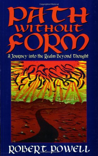 9781884997211: Path Without Form: A Journey into the Realm Beyond Thought