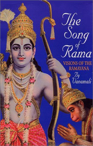 9781884997242: The Song of Rama: Visions of the Ramayana
