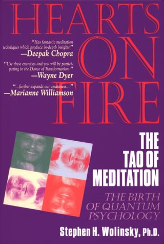 9781884997259: Hearts on Fire: The Tao of Meditation, the Birth of Quantum Psychology