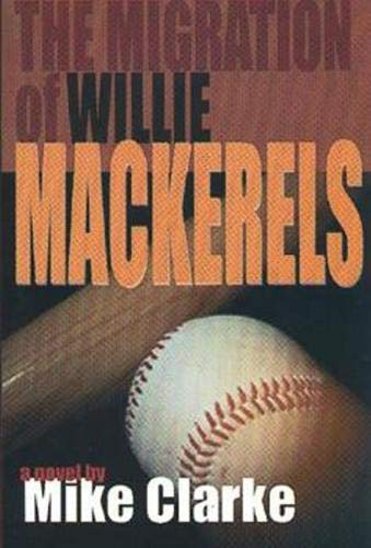 The Migration of Willie Mackerels