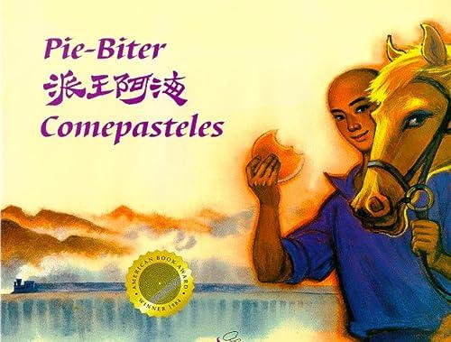 9781885008077: Pie-Biter (English, Chinese and Spanish Edition)
