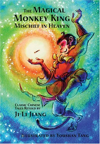 9781885008244: The Magical Monkey King: Mischief in Heaven