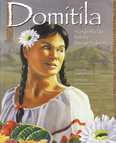 9781885008435: Domítíla: A Cinderella Tale from the Mexican Tradition