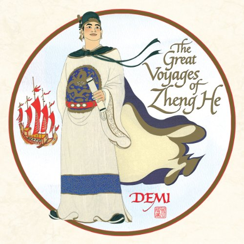 The Great Voyages of Zheng He: Demi