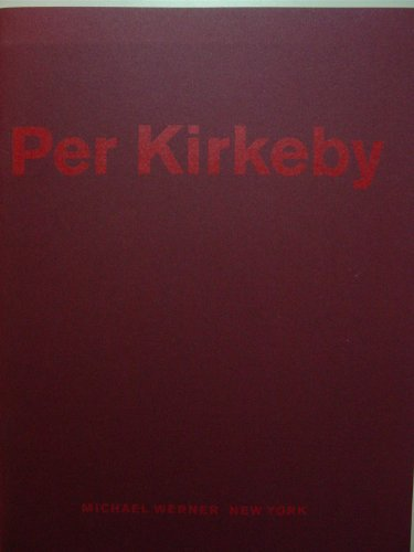 Per Kirkeby: New Shadows: Lasse B. Antonsen