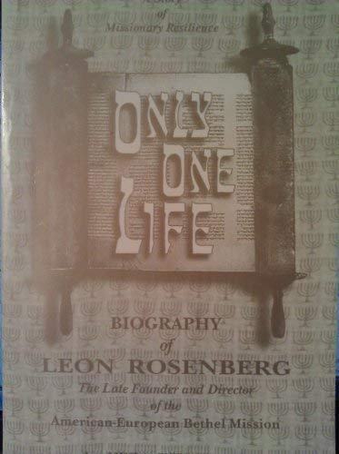 Only One Life : A Story of Missionary Resilience: Kuschnir, Vera