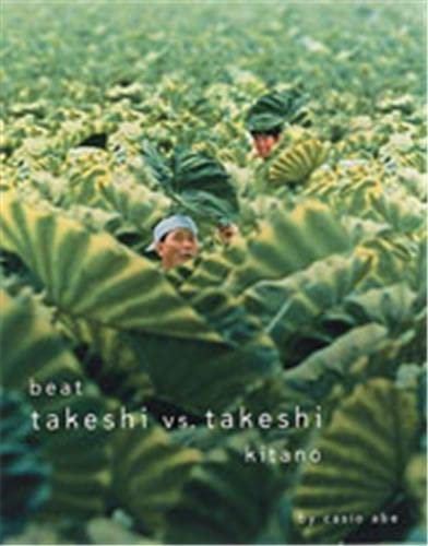 9781885030405: Beat Takeshi vs. Takeshi Kitano
