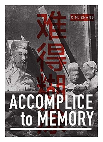 9781885030528: Accomplice to Memory (KAYA PRESS)