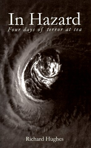 In Hazard: Four Days of Terror at Sea: Hughes, Richard