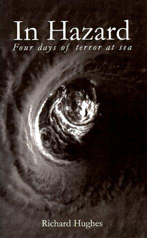 In Hazard: Four Days of Terror at: Hughes, Richard