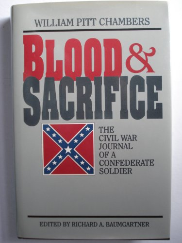 9781885033017: Blood and Sacrifice: The Civil War Journal of a Confederate Soldier