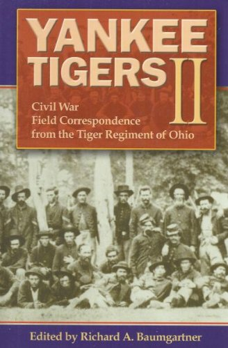 9781885033321: Yankee Tigers II: Civil War Field Correspondence from the Tiger Regimen of Ohio