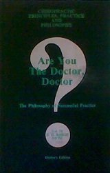 9781885048035: Are You The Doctor, Doctor?: The Philosophy of Successful Practice