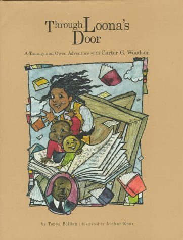 9781885053008: Through Loona's Door: A Tammy and Owen Adventure With Carter G. Woodson (America's Family Books)
