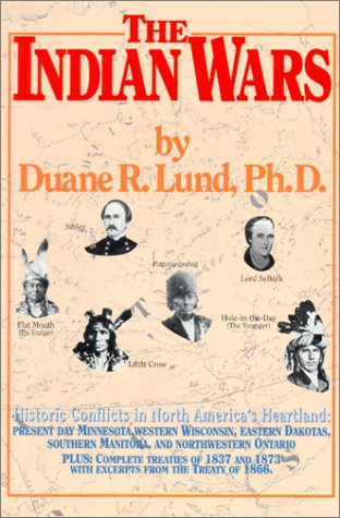 Indian Wars: Lund, Duane R.