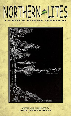 Northern Lites: A Fireside Reading Companion (Mysteries & Horror): Kraywinkle, Jack; Kraywinkle