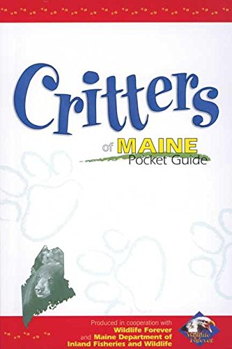 Critters of Maine Pocket Guide (Wildlife Pocket Guides): Wildlife Forever