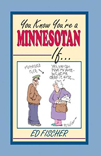 9781885061621: You Know You're a Minnesotan If...
