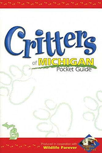 9781885061812: Critters of Michigan Pocket Guide (Wildlife Pocket Guides)