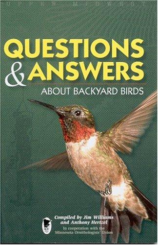 Questions & Answers About Backyard Birds: Williams, Jim; Hertzel,