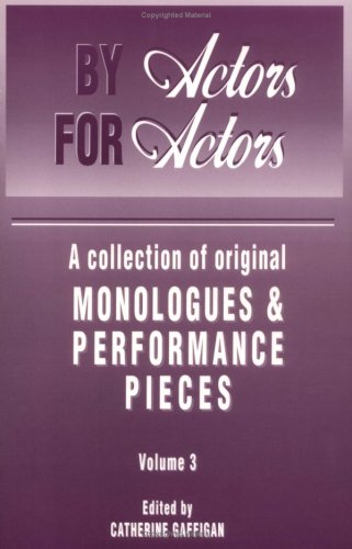 9781885064011: By Actors, for Actors: A Collection of Original Monologues and Scenes