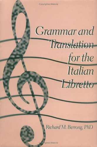 9781885064028: Grammar and Translation for Italian Libretto (English and Italian Edition)